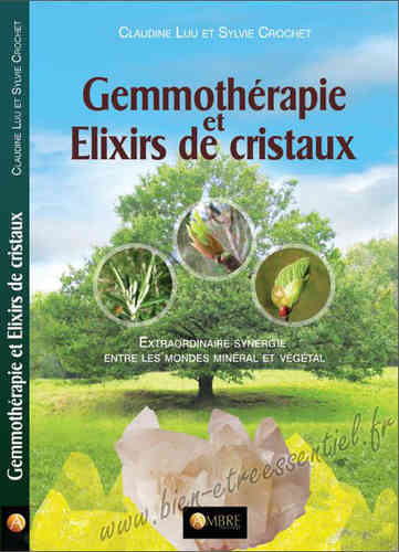 Gemmotherapy and Elixirs of Crystals