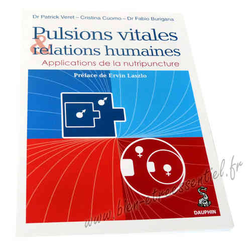 Pulsions vitales & relations humaines